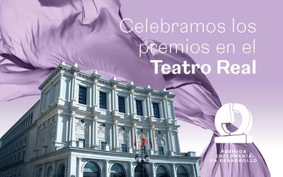 La IV edición de los Premios Enfermería en Desarrollo desde el Teatro Real de Madrid